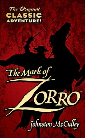 The Mark of Zorro (Zorro #1)