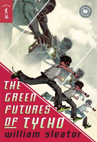 The Green Futures of Tycho by William Sleator