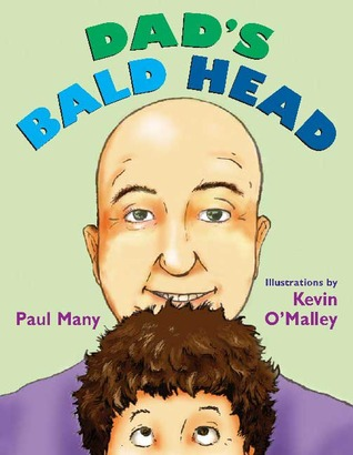 Dad's Bald Head