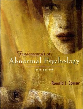 Fundamentals of Abnormal Psychology [with CD-ROM]