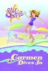 Carmen Dives In (Star Sisterz, #2)