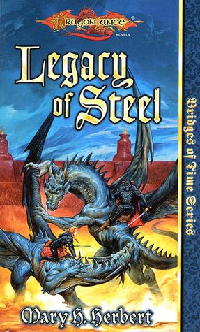 Legacy of Steel by Mary H. Herbert
