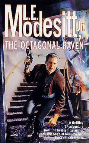 The Octagonal Raven by L.E. Modesitt Jr.