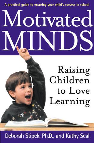 Motivated Minds by Deborah Stipek