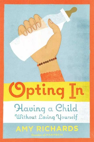 Opting In by Amy Richards