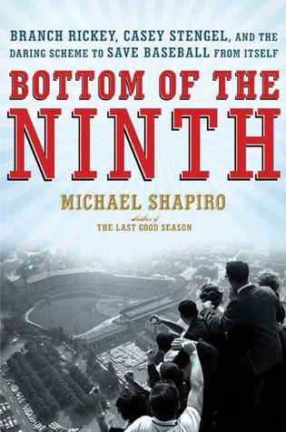 Bottom of the Ninth by Michael   Shapiro