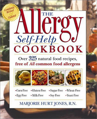 The allergy self help cookbook over 350 natural foods recipes 149311 forumfinder Image collections