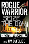Seize the Day (Rogue Warrior, #14)