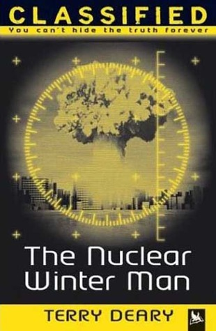 The Nuclear Winter Man by Terry Deary