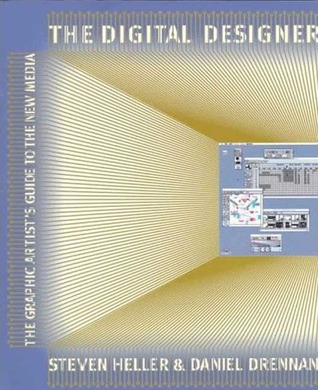 The Digital Designer: Graphic Artist's Guide to the New Media