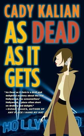 As Dead As It Gets by Cady Kalian
