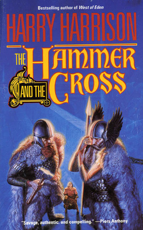 The Hammer and the Cross by Harry Harrison