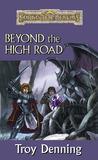 Beyond The High Road (Forgotten Realms: Cormyr Saga, #2)