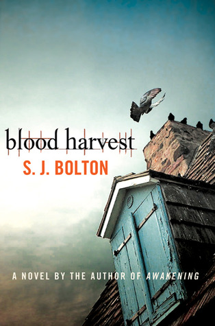 Blood Harvest by Sharon J. Bolton