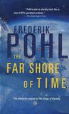 The Far Shore of Time (Eschaton Sequence, #3)