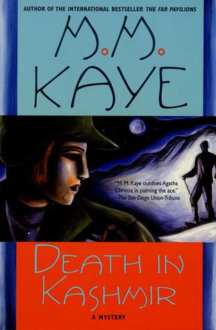 Death in Kashmir by M.M. Kaye