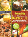 Secrets of the South's Best Barbecue: 645 Great Recipes! (Southern Living)