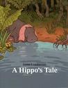 A Hippo's Tale