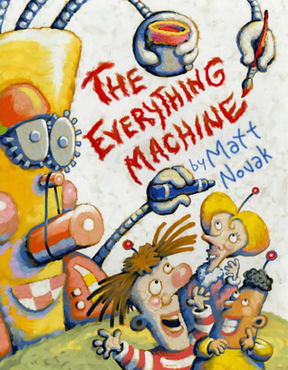 The Everything Machine by Matt Novak