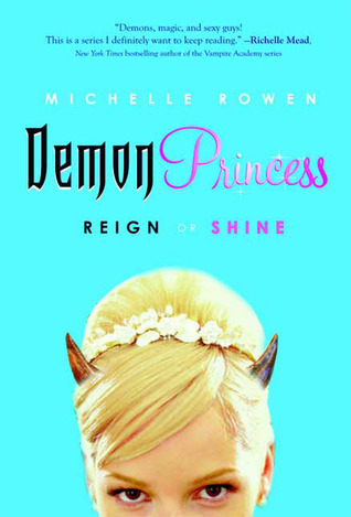 Reign or Shine by Michelle Rowen