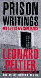 Prison Writings by Leonard Peltier