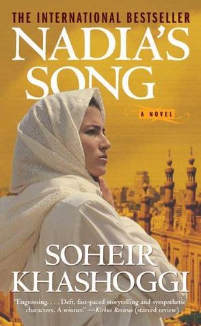 Nadia's Song by Soheir Khashoggi