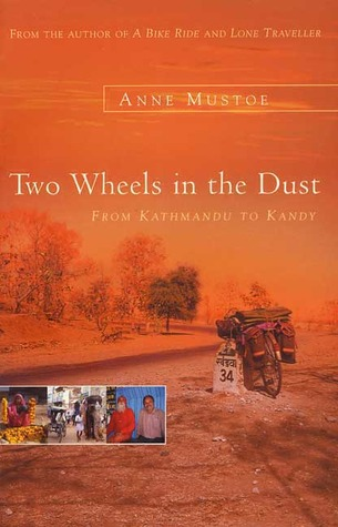 Two Wheels In the Dust: From Kathmandu to Kandy
