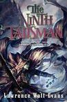 The Ninth Talisman (The Annals of the Chosen, #2)