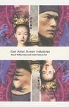 East Asian Screen Industries