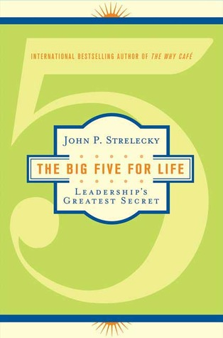 The Big Five for Life by John P. Strelecky