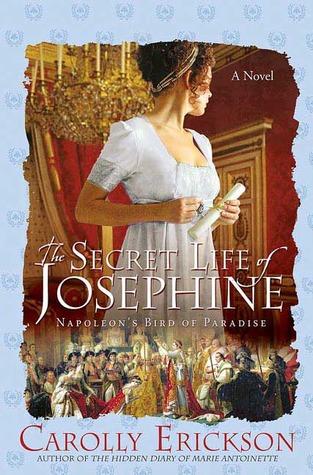 The Secret Life of Josephine by Carolly Erickson