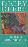 The Irish Cairn Murder by Dicey Deere