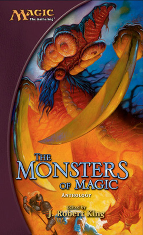 Ebook The Monsters of Magic by J. Robert King PDF!