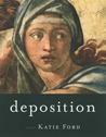 Deposition: Poems
