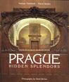 Prague: Hidden splendors