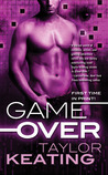 Game Over by Taylor Keating