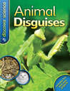 Discover Science Animal Disguises (Discover Science (Kingfish Hardcover))