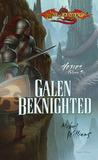 Galen Beknighted (Dragonlance: Heroes, #6, Heroes II, #3)