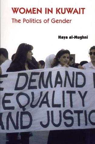 Women In Kuwait by Haya Al-Mughni
