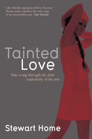 Tainted Love by Stewart Home