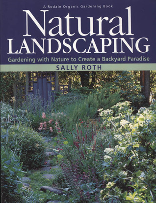 effortless gardening natural landscaping gardening with nature to create a backyard