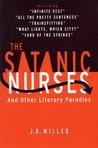 The Satanic Nurses: And Other Literary Parodies