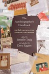 The Autobiographer's Handbook: The 826 National Guide to Writing Your Memoir