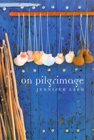 On Pilgrimage by Jennifer Lash