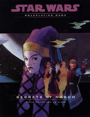 Secrets of Naboo Campaign Pack (Star Wars Roleplaying Game)
