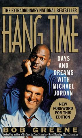 Hang Time by Bob  Greene