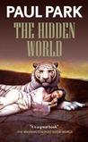 The Hidden World by Paul Park