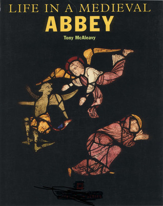 Life in a Medieval Abbey