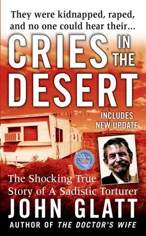 cries-in-the-desert-st-martin-s-true-crime-library