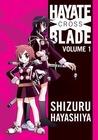 Hayate X Blade Vol 1